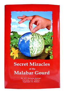 Secret Miracles of the Malabar Gourd
