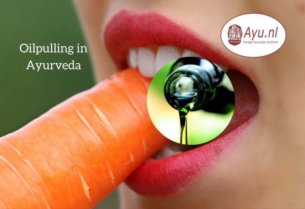 Oilpulling in Ayurveda