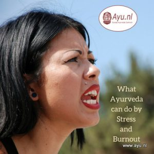 Stress, burnout and Ayurveda