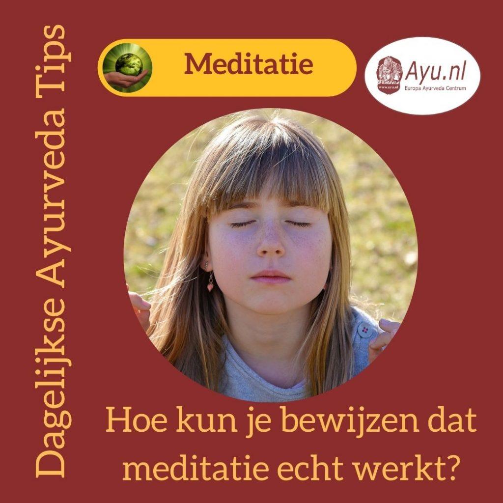 Hoe kun je bewijzen dat meditatie echt werkt?